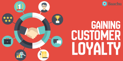Gaining Customer Loyalty