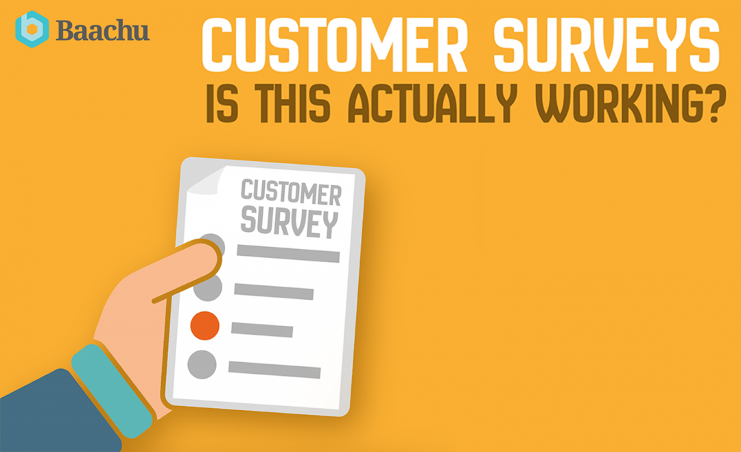 Customer Surveys – Is this actually working?
