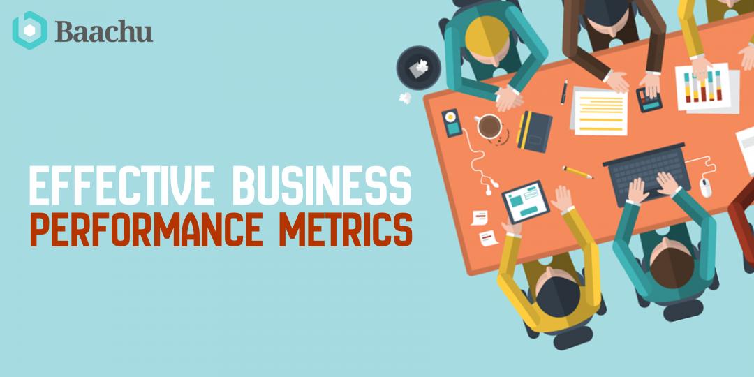 Effective Business Performance Metrics