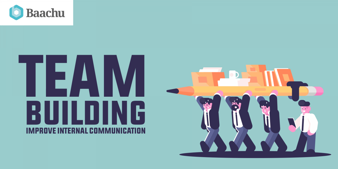 Team Building – Improve Internal Communication