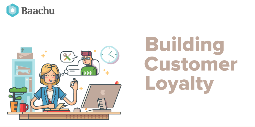 building customer loyalty