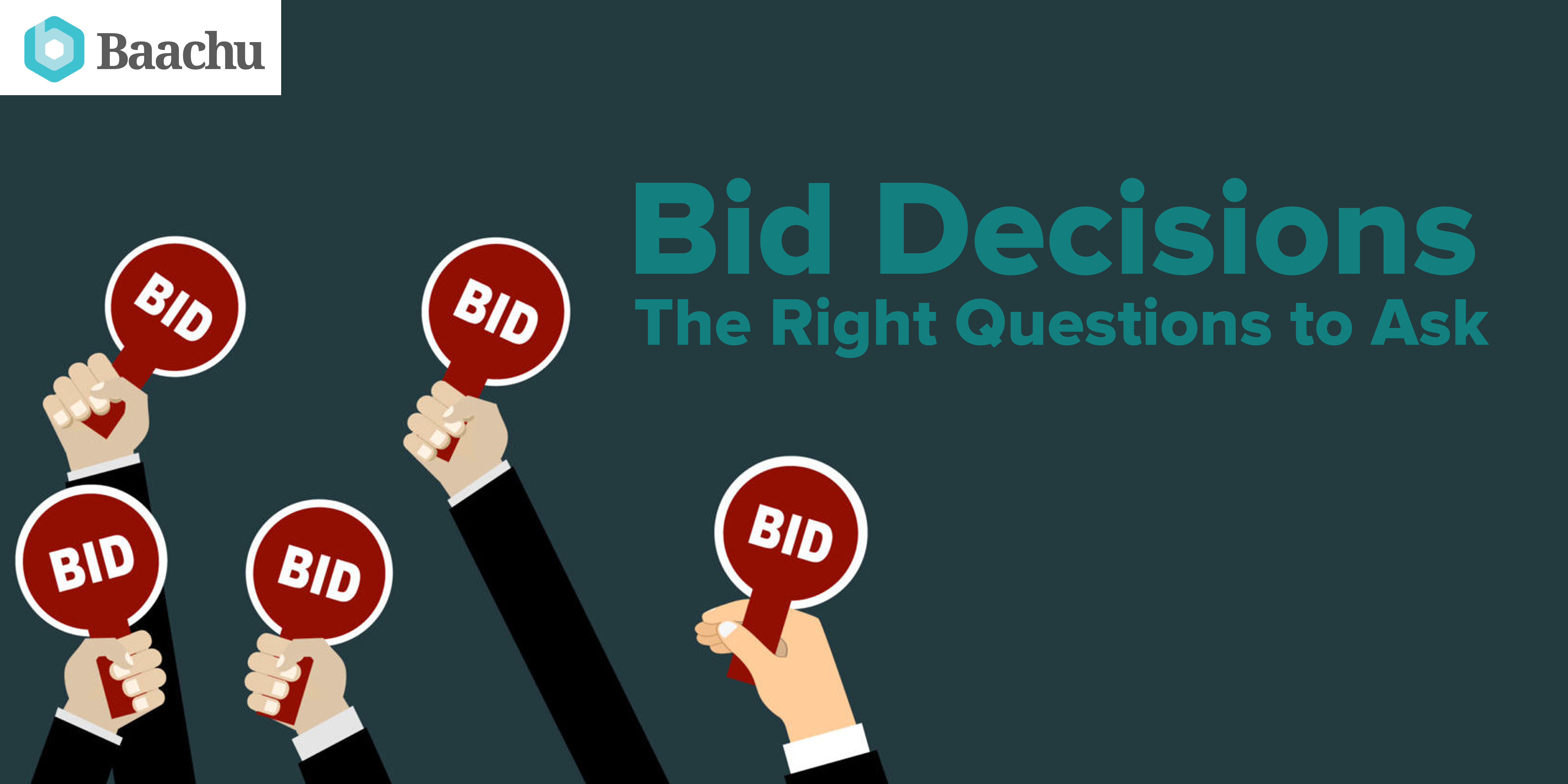 Bid Decisions – The Right Questions to Ask