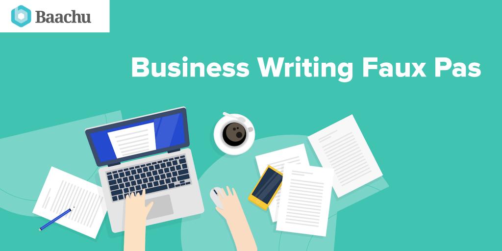 Business Writing Faux Pas